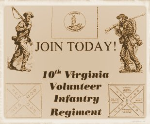Join the 10th Virginia Volunteer Infantry Regiment