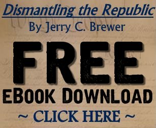 Dismantling The Republic by Jerry C Brewer Free EBook download.