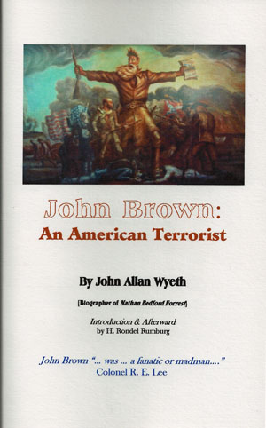 was john brown a terrorist Michael tomasky: was john brown a terrorist to my happy surprise, and i'd reckon the consternation or boredom of hundreds of thousands of others, the nyt op-ed page today devoted dueling essays to the proper legacy of john brown, hanged 150 years ago today in charles town, virginia (now west by god.