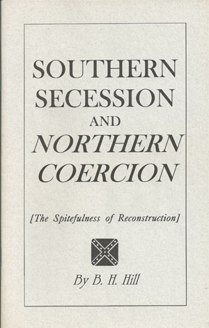 Southern Secession & Northern Coercion - Confederate Shop