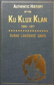 the justification and rationalization of the ku klux klan Petit à petit, le ku klux klan devient de plus en plus important et cherche à se structurer avec l'aide plus ou moins ouverte de notables civils ou militaires de l'ancienne confédération sudiste.