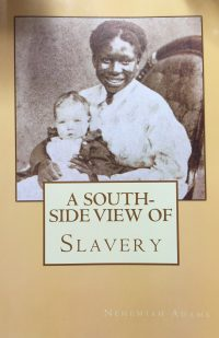 a south side view of slavery